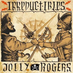 CD Irreductibles y Rolly Rogers (Venta anticipada)